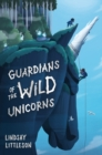 Guardians of the Wild Unicorns - Book