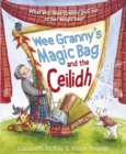 Wee Granny's Magic Bag and the Ceilidh - Book