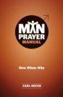 Man Prayer Manual : How. When. Why - Book