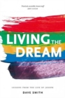 Living the Dream : Lessons from the Life of Joseph - Book