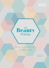 The Beauty Within : A Reflective Journal about how God views us - Book