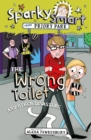 Sparky Smart from Priory Park: The Wrong Toilet and Other Disasters - Book