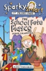 Sparky Smart from Priory Park: The School Fete Fiasco and Other Calamities - Book