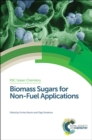 Biomass Sugars for Non-Fuel Applications - Book