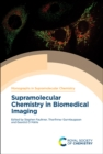 Supramolecular Chemistry in Biomedical Imaging - Book
