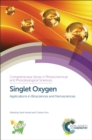 Singlet Oxygen : Applications in Biosciences and Nanosciences - Book
