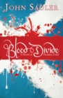 Blood Divide : A novel of Flodden Field - eBook