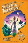Queen of Freedom : Defending Jamaica - Book