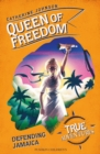Queen of Freedom : Defending Jamaica - eBook