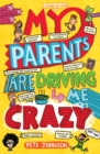 My Parents Are Driving Me Crazy - Book