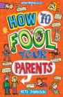 How to Fool Your Parents - Book