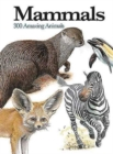 Mammals : 300 Amazing Animals - Book