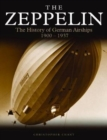 Zeppelin : The History of German Airships 1900-1937 - Book