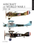 Aircraft of World War I 1914-1918 : The Essential Aircraft Identification Guide - Book