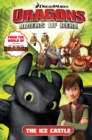 DreamWorks' Dragons : The Ice Castle (How to Train Your Dragon TV) Volume 3 - Book