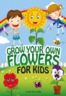 Grow Your Own Flowers for Kids - eBook