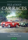 Isle of Man Car Races 1904 - 1953 - Book