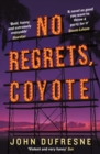 No Regrets, Coyote - eBook