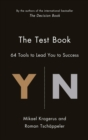 The Test Book : 64 Tools to Lead You to Success - eBook