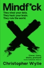 Mindf*ck : Inside Cambridge Analytica's Plot to Break the World - eBook