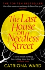 The Last House on Needless Street : A BBC Two Between the Covers Book Club Pick; the Gothic Masterpiece of 2021 - eBook