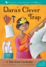 Dara's Clever Trap : A Tale from Cambodia - Book