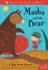 Masha and the Bear : A Tale from Russia - Book