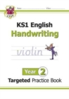 KS1 English Targeted Practice Book: Handwriting - Year 2 - Book