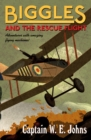 Biggles and the Rescue Flight - Book