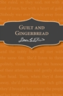 Guilt and Gingerbread - Book