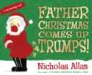 Father Christmas Comes Up Trumps! - Book