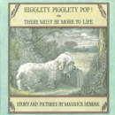 Higglety Pigglety Pop! : or There Must Be More to Life - Book