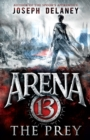 Arena 13: The Prey - Book