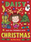 Daisy and the Trouble with Christmas - Book