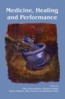 Medicine, Healing and Performance - eBook