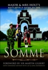 Major & Mrs Holt's Battlefield Guide to the Somme - eBook