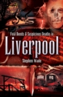 Foul Deeds & Suspicious Deaths in Liverpool - eBook