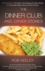 The Dinner Club and Other Stories - Book
