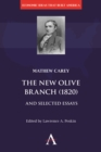 The New Olive Branch (1820) and Selected Essays - Book
