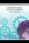 Competitiveness and Development : Myth and Realities - Book
