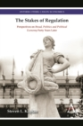 The Stakes of Regulation : Perspectives on 'Bread, Politics and Political Economy' Forty Years Later - Book