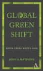 Global Green Shift : When Ceres Meets Gaia - Book