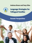 Language Strategies for Trilingual Families : Parents' Perspectives - Book