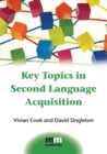 Key Topics in Second Language Acquisition - eBook