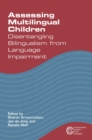 Assessing Multilingual Children : Disentangling Bilingualism from Language Impairment - eBook