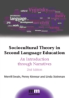 Sociocultural Theory in Second Language Education : An Introduction through Narratives - eBook