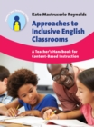Approaches to Inclusive English Classrooms : A Teacher's Handbook for Content-Based Instruction - Book