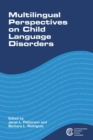 Multilingual Perspectives on Child Language Disorders - eBook