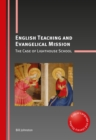 English Teaching and Evangelical Mission : The Case of Lighthouse School - Book
