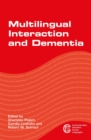 Multilingual Interaction and Dementia - Book